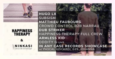 OFF NUITS SONORES - OPEN AIR GRATUIT : 48H w/ HAPPINESS THERAPY