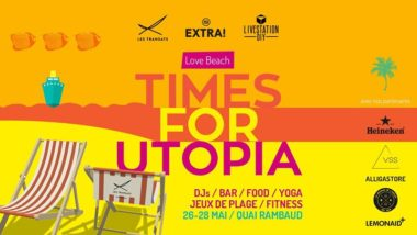 Extra! Nuits sonores : Love Beach - Times for Utopia