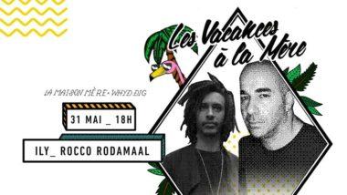 Festival // Les Vacances à la Mère x Ily x Rocco Rodamaal