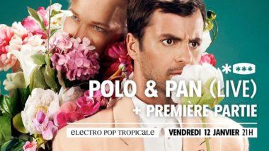 Polo & Pan (live) + première partie au Brise Glace
