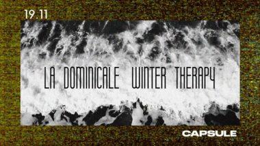 La Dominicale Winter Therapy