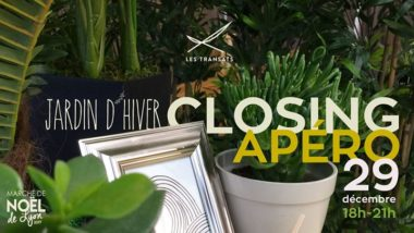 Jardin d'Hiver Closing / Apéro Les Transats