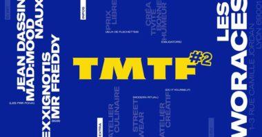 TMTF #2 - Ramène les reufs on fait la teuf !