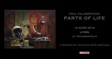 Paul Kalkbrenner - Parts of Life - Transbordeur