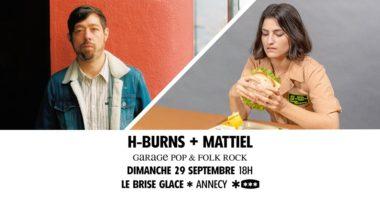 Mattiel + H-Burns au Brise Glace