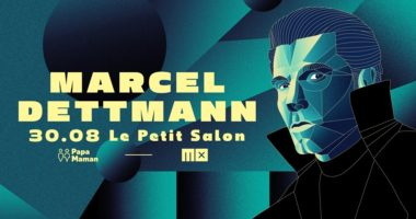 Papa Maman présente Marcel Dettmann - avec MX !