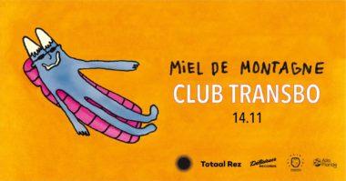 Miel de Montagne - Club Transbo - Lyon