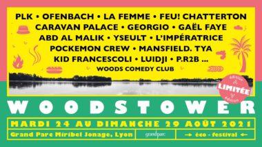 Woodstower - édition limitée • du 24 au 29 août 2021