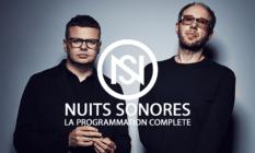 la programmation complète des nuits sonores 2017