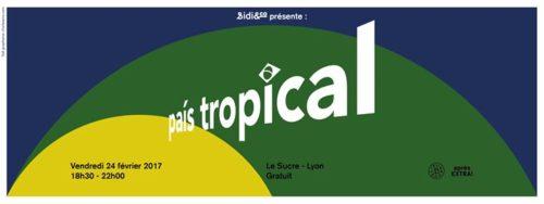 Après Extra ! Sidi&co présente : País Tropical