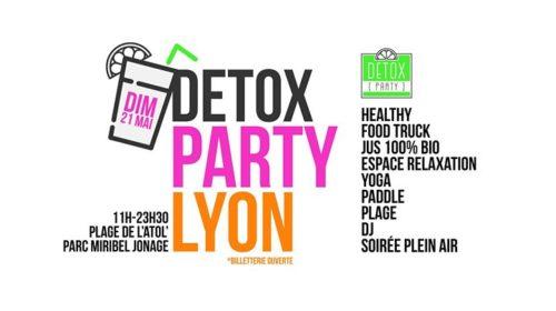Detox Party Lyon 2017