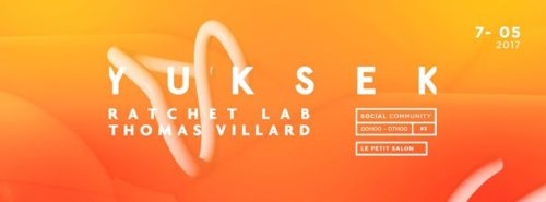 Social Community : Yuksek - Thomas Villard & Ratchet Lab
