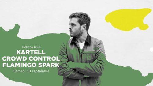 Bellona Club présente Kartell, Crowd Control, Flamingo Spark