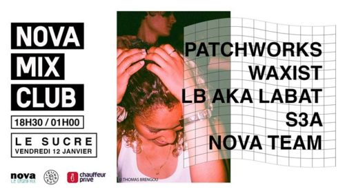 Nova[Mix]Club au Sucre, Lyon