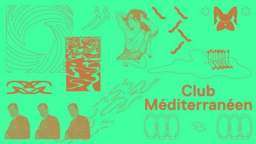 Club Méditerranéen : Baris K, Feller, Cheb Miimo