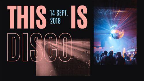 This Is Disco - Vendredi 14 Septembre