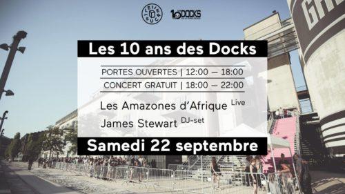 Portes ouvertes & Concert gratuit : Les 10 ans des Docks !