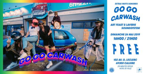 Extra! Nuits sonores / Go go carwash!