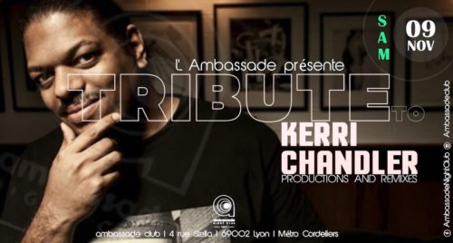 Tribute : Kerri Chandler