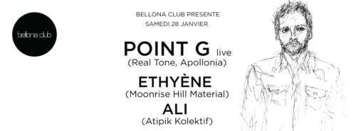 Bellona Club présente Point G live, Ethyène, ALI