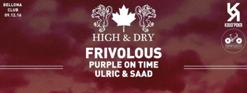 high-dry-w-frivolous-live-purple-on-time-ulric-saad