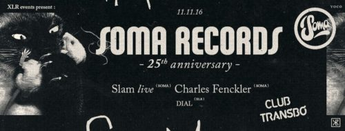 soma-records-25th-anniversary-w-slam-live-charles-fenckler
