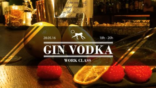 WORK CLASS #2Gin & Vodka