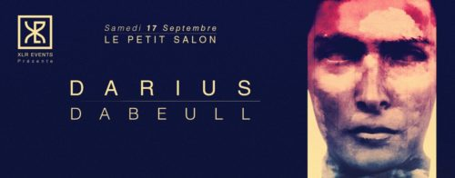 XLR Events w: Darius x Dabeull (Roche Musique) x Yarosslav :: Tutti x Thomas Villard x Fhrazz