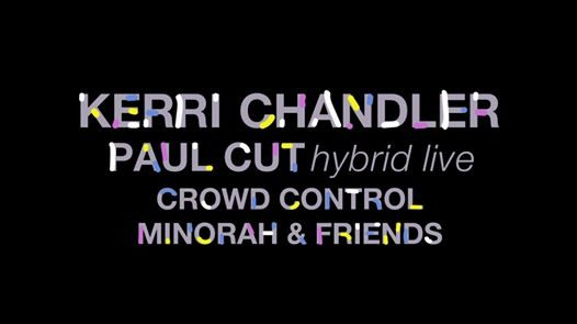 Happiness Therapy 6 ans : Kerri Chandler + Paul Cut hybrid live