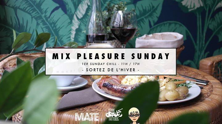 MIX Pleasure Sunday - Brunch