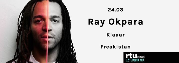 Ray Okpara / Klaaar / Freakistan