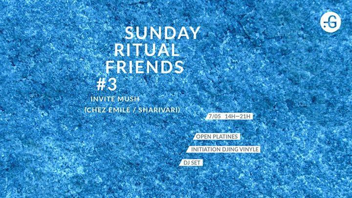Sunday Ritual Friends #3 invite Mush
