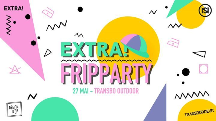 Extra! Nuits sonores : Fripparty - Transbo Outdoor