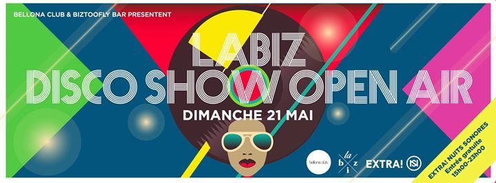 Extra ! Nuits Sonores - Labiz Disco Show Open Air