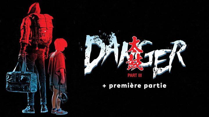 Danger - Le Transbordeur - Lyon