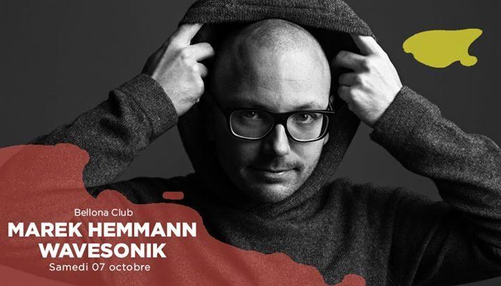 Bellona Club présente Marek Hemmann live, Wavesonik.