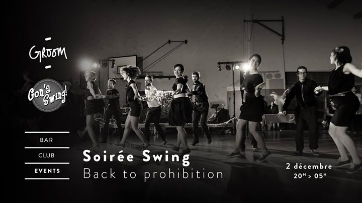 Soirée Swing - Back to prohibition