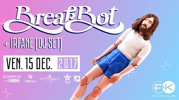 F&K invite Breakbot !