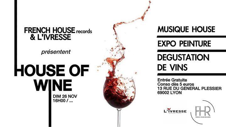 L'Ivresse x FHR label : HOUSE of WINE