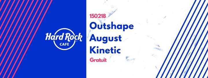 Outshape • August • Kinetic