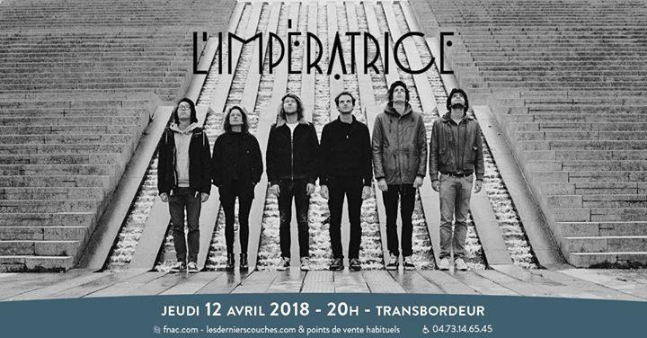 L'Impératrice // Transbordeur // Villeurbanne