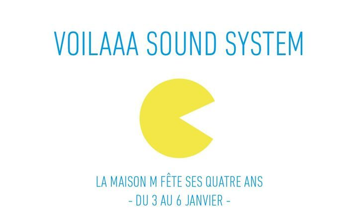 4 ans MM - Voilaaa Sound System