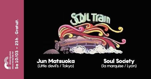 Soul Train x Jun Matsuoka x Soul Society