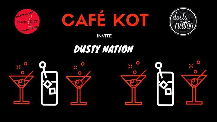 Cafe KOT X Dusty Nation