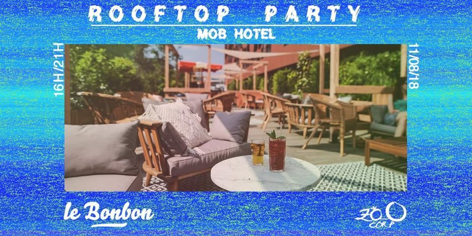 Rooftop Party → Le Bonbon Lyon & Zoo Corp