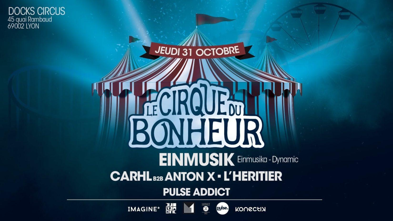 Le Cirque du Bonheur présente : Einmusik ( Einmusika-Stil Vor T)