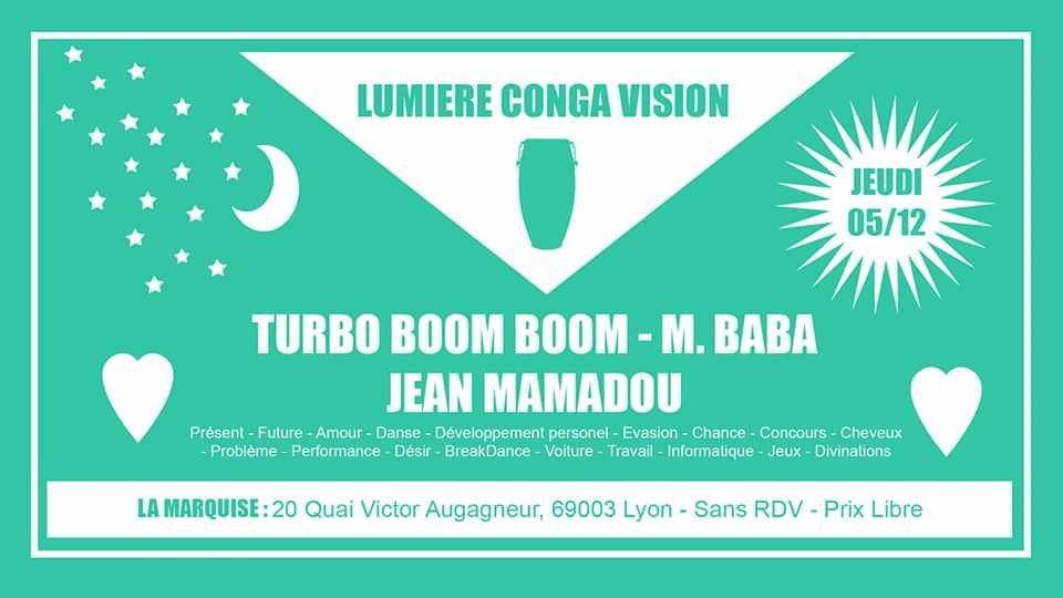 Lumière Conga Vision w/ Turbo Boum Boum, Mr Baba, Jean Mamadou
