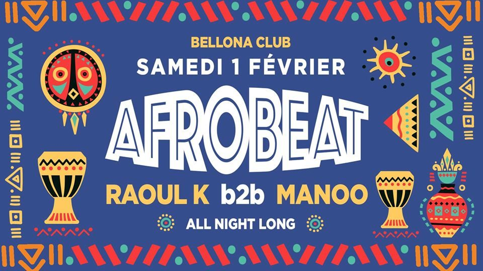 Afrobeat avec Raoul K b2b Manoo all night long