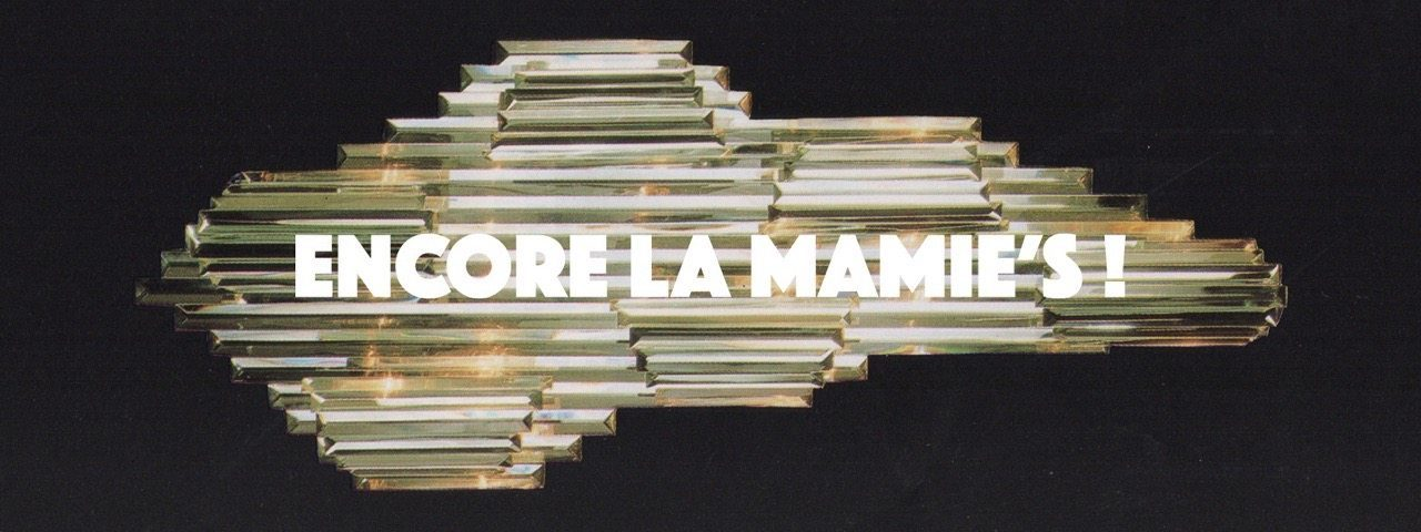 ENCORE LA MAMIES ROY DAVIS JR & LA MAMIES