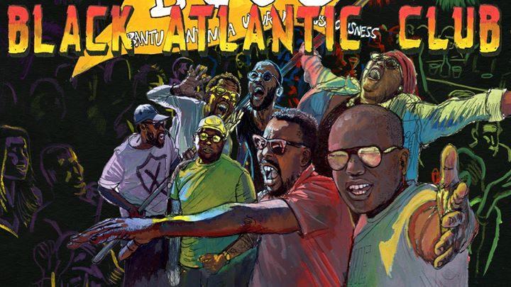 Black Atlantic Club x RTU : BCUC, Trikk, James Stewart